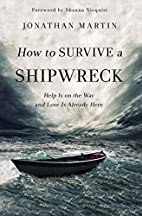 How to Survive a Shipwreck: Help Is on the…
