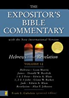 The Expositor's Bible Commentary, volume 12:…