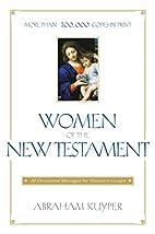Women of the New Testament: 30 Devotional…