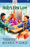Lewis, Beverly: Holly&#39;s First Love
