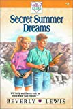 Lewis, Beverly: Secret Summer Dreams (Holly's Heart, Book 2)