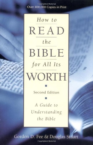 how-to-read-the-bible-for-all-its-worth
