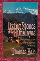 Living Stones of the Himalayas by Thomas…