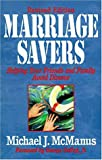 McManus, Michael J.: Marriage Savers: Helping Your Friends and Family Avoid Divorce