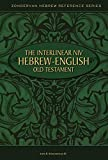 Kohlenberger, John R.: The Interlinear Niv Hebrew-English Old Testament: 4 Volumes in 1--Genesis-Malachi
