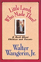 Little Lamb, Who Made Thee? by Walter…