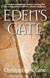 Lane, Christopher A.: Eden's Gate