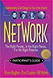 Hybels, Bill: Network: Participant's Guide  The Right People... in the Right Places... for the Right Reasons