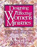 Katz, Laurie: Designing Effective Women&#39;s Ministries: Choosing, Planning, and Implementing the Right Programs for Your Church