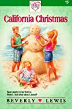 Lewis, Beverly: California Christmas (Holly's Heart)