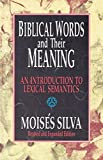 Silva, Moises: Biblical Words and Their Meaning: An Introduction to Lexical Semantics