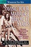 Parrott, Leslie: Saving Your Marriage Before It Starts Workbook for Men: Seven Questions to Ask Before And...