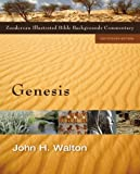 Walton, John H.: Genesis (Zondervan Illustrated Bible Backgrounds Commentary)