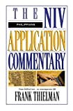 Thielman, Frank: Philippians: The Niv Application Commentary  From Biblical Text to Contemporary Life
