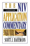 Hafemann, Scott J.: The Niv Application Commentary: 2 Corinthians  From Biblical Text to Contemporary Life