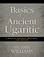 Basics of Ancient Ugaritic: A Concise…