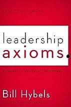 Leadership Axioms: Powerful Leadership…