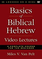 Basics of Biblical Hebrew Video Lectures: A…