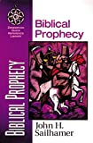 John H. Sailhamer: Biblical Prophecy