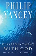 Disappointment with God by Philip Yancey
