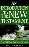 Moo, Douglas J.: An Introduction To The New Testament