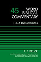 1 and 2 Thessalonians, Volume 45 (Word…