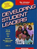 Johnston, Ray: Developing Student Leaders: How to Motivate