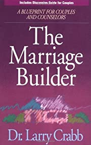 The Marriage Builder de Larry Crabb