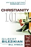 Bilezikian, Gilbert: Christianity 101: Your Guide to Eight Basic Christian Beliefs