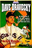 Dravecky, Dave: Dave Dravecky: He Had Made It to the Big Leagues, but Then the Doctor Gave Him the Bad News