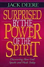 Surprised by the power of the Spirit : a…
