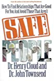 Cloud, Henry: Safe People: How to Find Relationships That Are Good for You and Avoid Those That Aren't