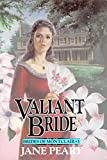 Peart, Jane: Valiant Bride