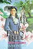 Peart, Jane: Folly's Bride (Brides of Montclair, Book 4)