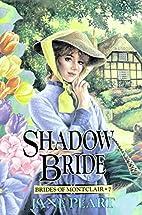 Shadow Bride (Brides of Montclair, Book 7)…