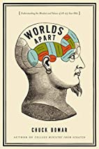 Worlds Apart: Understanding the Mindset and…