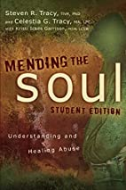 Mending the Soul Student Edition:…