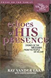 Markham, Judith: Echoes of His Presence: Stories of the Messiah from the People of His Day