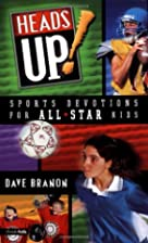HEADS UP! Sports Devotions for All-Star Kids…