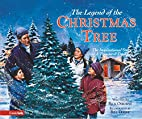 The Legend of the Christmas Tree by Rick…