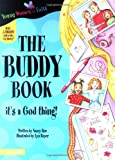 Rue, Nancy N.: The Buddy Book