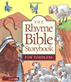 The Rhyme Bible Storybook for Toddlers by…