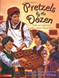 Hunt, Angela Elwell: Pretzels by the Dozen