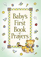 Baby's First Book of Prayers by Melody…