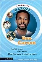 Ben Carson by Gregg Lewis