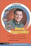 Lewis, Gregg: Dave Dravecky