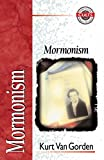 Gomes, Alan W.: Mormonism
