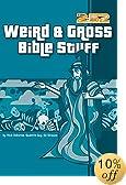 Weird & Gross Bible Stuff