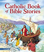 Catholic Book of Bible Stories by Laurie…