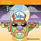 Field of Beans: A Lesson in Faith (Big Idea…